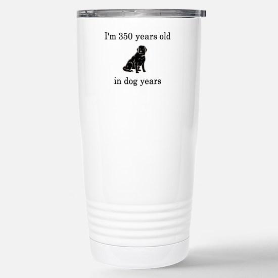 50 birthday dog years lab Stainless Steel Travel M