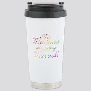 gay_wedding_mommies Stainless Steel Travel Mug