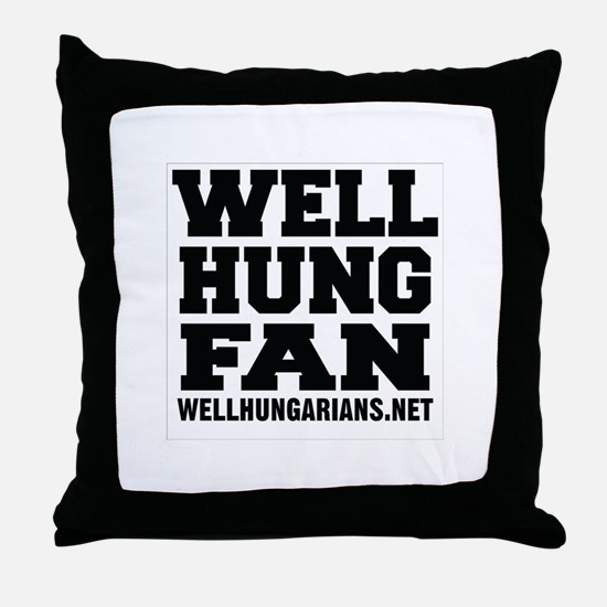 Funny Well hung Throw Pillow