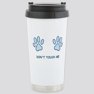Don't Touch Me Stainless Steel Travel Mug