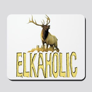 Elkaholic gear and gifts  Mousepad