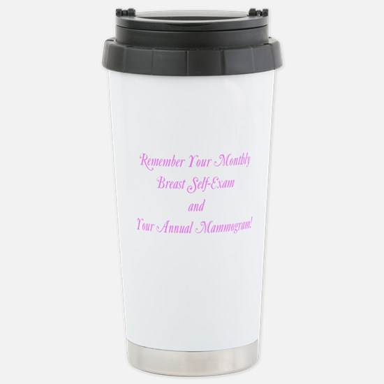 Remember Your Mammogram Breast Self-Exam Stainless