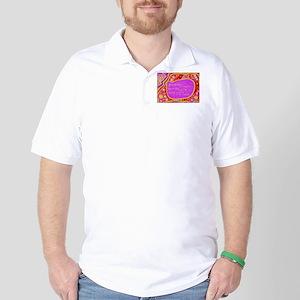 Waldorf saying Golf Shirt