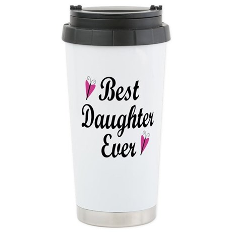 Best Daughter Travel Mug