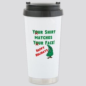 Shirt Matches Your Face Stainless Steel Travel Mug