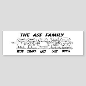 The Ass Family (bumper) Bumper Sticker