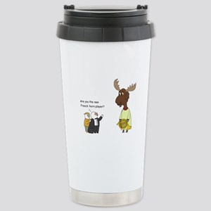 New French Horn Player? Stainless Steel Travel Mug