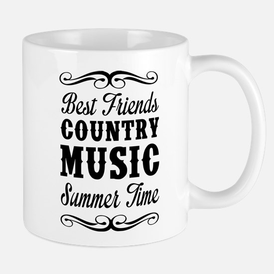 Best Friends, Country Music, Summer Time Mugs