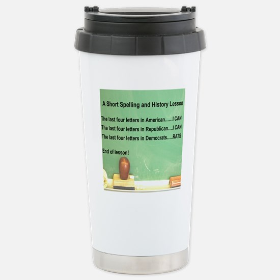 3-DEMOCRATS ARE RATS Stainless Steel Travel Mug