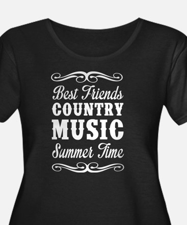 Best Friends, Country Music, Summer Time Plus Size