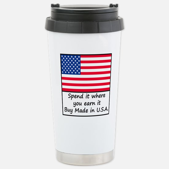 Spend it where you earn Stainless Steel Travel Mug