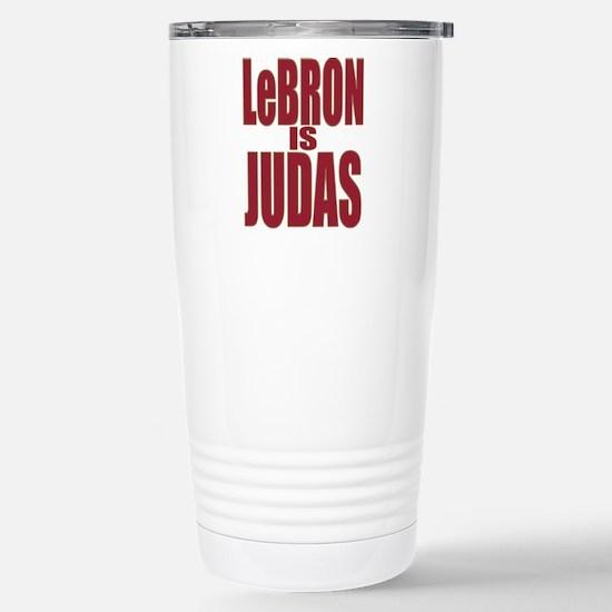 ART LeBron is Judas 3 Stainless Steel Travel Mug