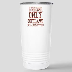 2-breastfeeding outlaw Stainless Steel Travel Mug