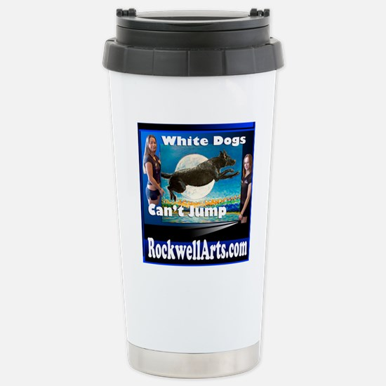 3- white dogs T Stainless Steel Travel Mug