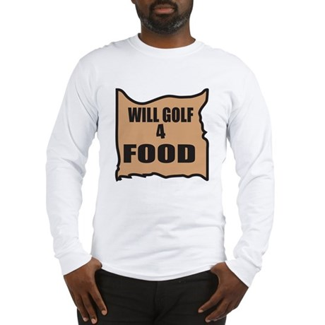 Will Golf 4 Food Long Sleeve T-Shirt