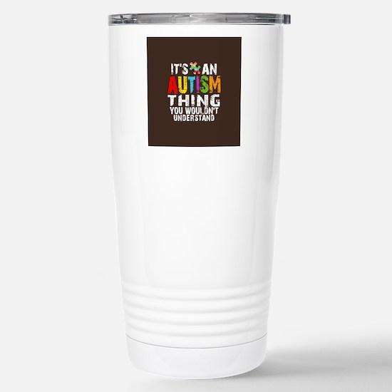 Autism Thing Btn Stainless Steel Travel Mug