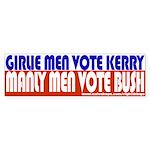 Girlie men Vote Kerry Bumper Sticker
