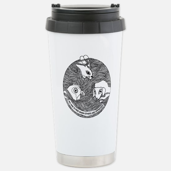 No one is free when oth Stainless Steel Travel Mug