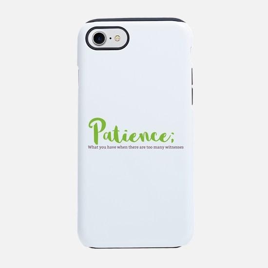 Paitience iPhone 7 Tough Case