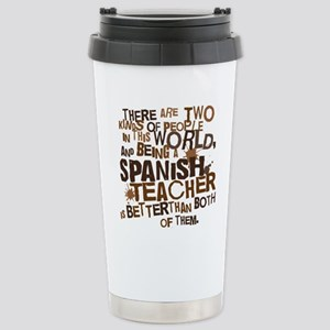 spanishteacherbrown Stainless Steel Travel Mug