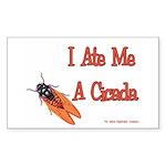 I Ate Me A Cicada Rectangle Sticker