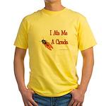 I Ate Me A Cicada Yellow T-Shirt