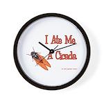 I Ate Me A Cicada Wall Clock