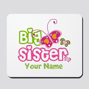 Custom Big Sister paterfly Mousepad