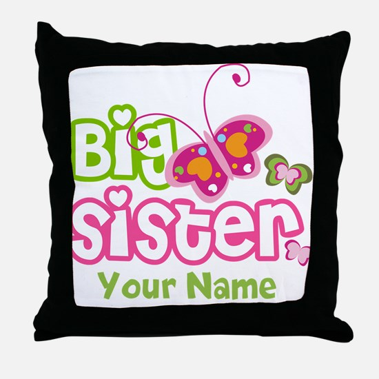 Custom Big Sister paterfly Throw Pillow