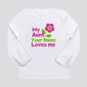 my aunt loves me Long Sleeve Infant T-Shirt