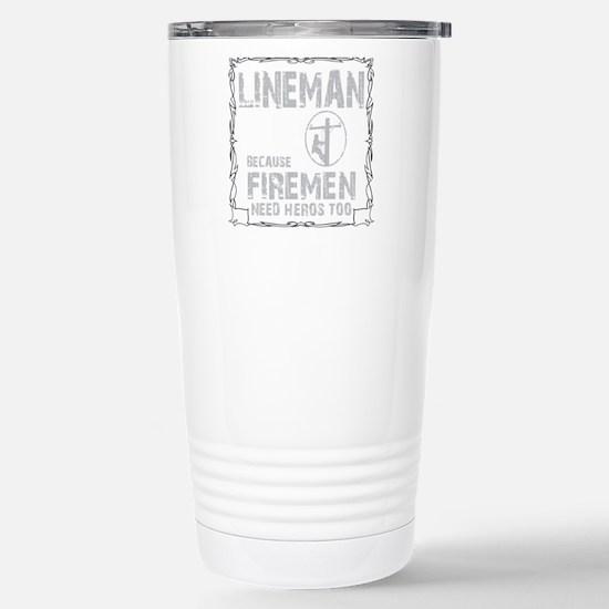 lineman because 1 Stainless Steel Travel Mug