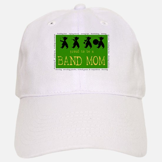 Proud to be a Band Mom Baseball Baseball Cap