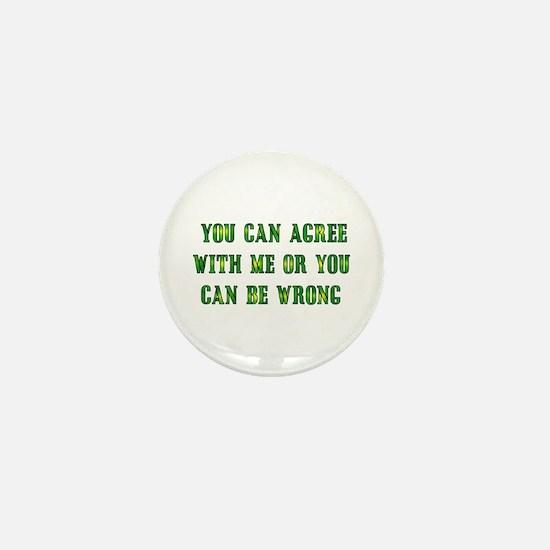 Always Right Mini Button