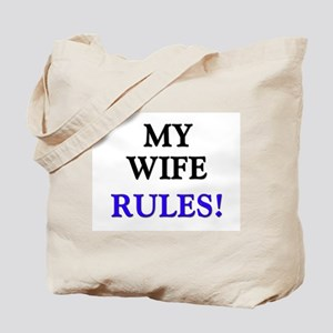 My WIFE Rules! Tote Bag