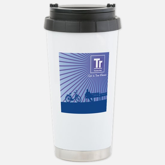 Relaxing in Travelers R Stainless Steel Travel Mug
