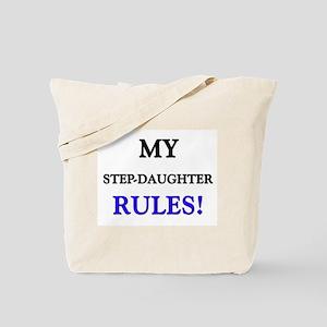 My STEP-DAUGHTER Rules! Tote Bag