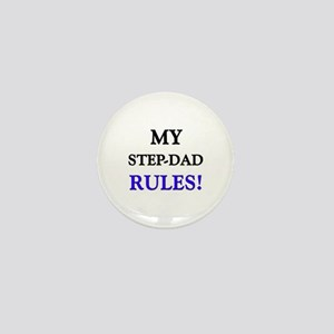 My STEP-DAD Rules! Mini Button