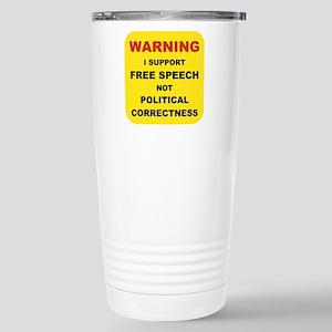 WARNING I SUPPORT FREE  Stainless Steel Travel Mug