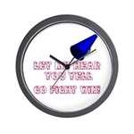 Let Me Hear You... Wall Clock