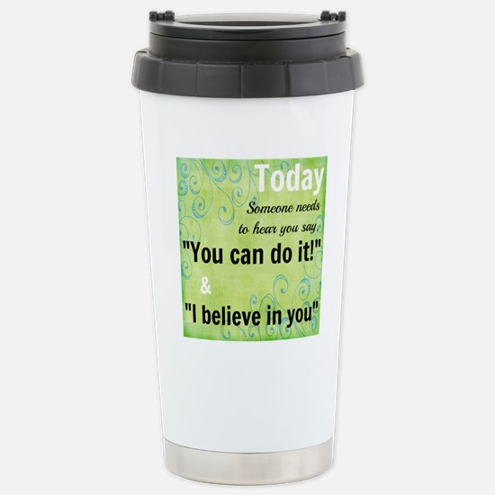 You Can Do It! Stainless Steel Travel Mug