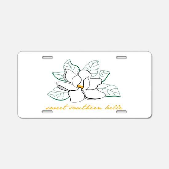 Sweet southern belle Aluminum License Plate