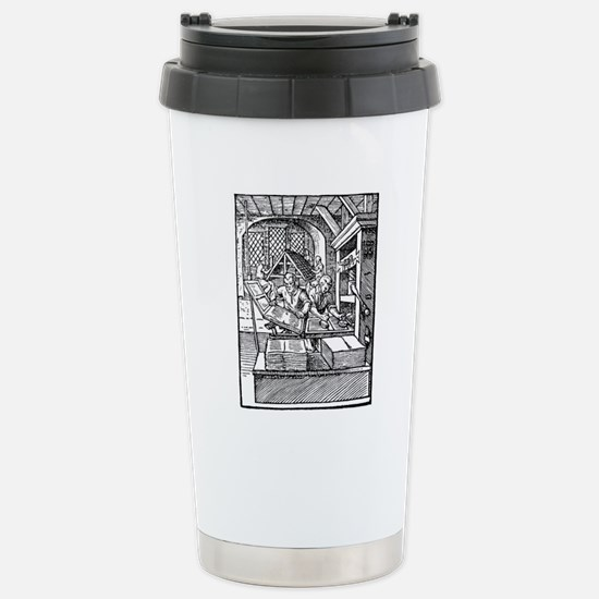 Printing press, 16th ce Stainless Steel Travel Mug