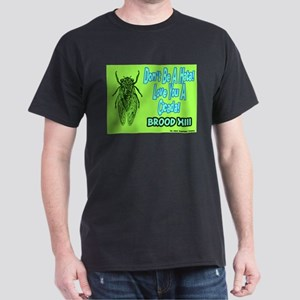 Don't Be A Hata Love You A Cicada Dark T-Shirt