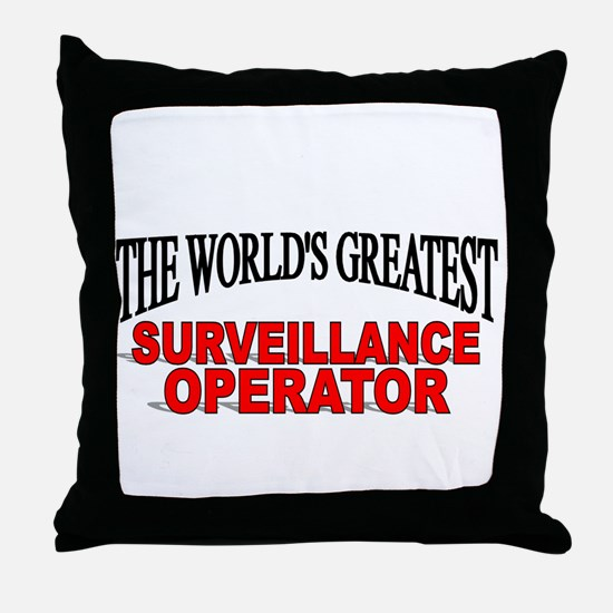"""The World's Greatest Surveillance Operator"" Throw"