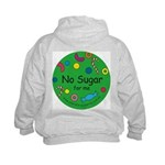 No Sugar for me Kids Hoodie with back design