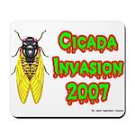 Cicada Invasion 2007 Mousepad