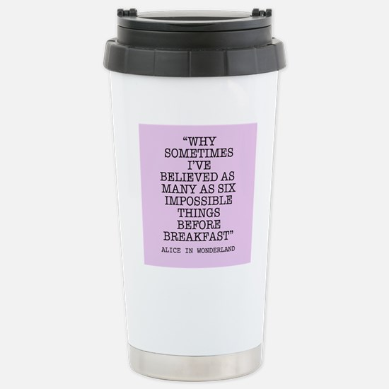 ALICE QUOTE Stainless Steel Travel Mug