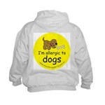 I'm allergic to dogs Kids Hoodie-back design