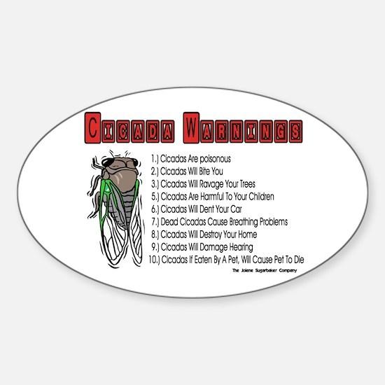 Cicada Warnings Oval Decal