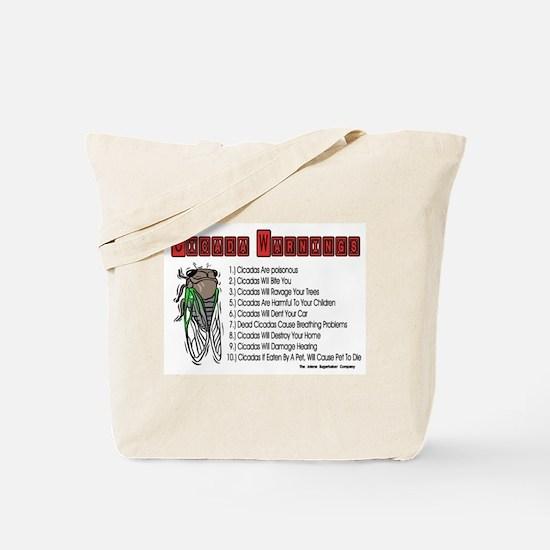 Cicada Warnings Tote Bag